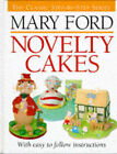 Novelty Cakes by Mary Ford (Hardback, 1996)