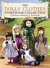Doll's Clothes Storybook Collection: 10 Outfits That Recreate Favourite Fictional Characters by Christina Harris (Hardback, 2004)