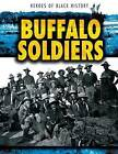Buffalo Soldiers by Christine Honders (Hardback, 2015)