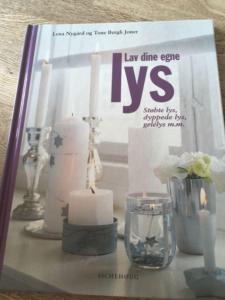 Lav dine egne lys, Lena Nygård og Tone Bergli Joner, emne: