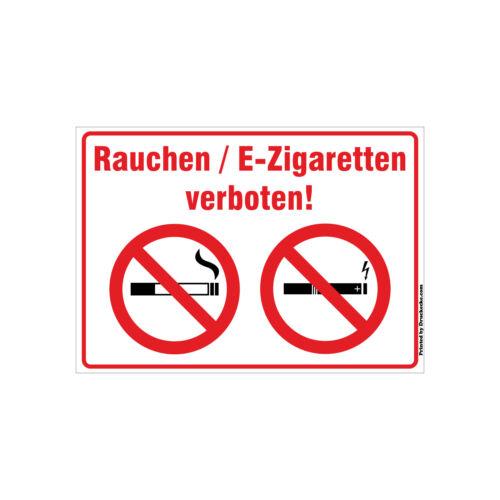 Rauchen Vap  Dampfen E-Zigarette verboten Verbot Schild Aufkleber Hartschaum Alu