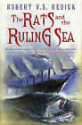 The Rats and the Ruling Sea by Robert V. S. Redick (Paperback, 2009)