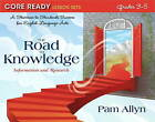 Core Ready Lesson Sets for Grades 3-5: A Staircase to Standards Success for English Language Arts, the Road to Knowledge: Information and Research by Pam Allyn (Paperback, 2012)