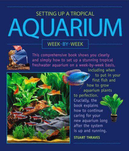 Setting Up A Tropical Aquarium,Stuart Thraves