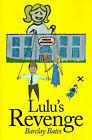 Lulu's Revenge by Barclay Bates (Paperback / softback, 2000)