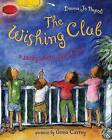 The Wishing Club: A Story about Fractions by Professor of Linguistics Donna Jo Napoli (Hardback, 2007)
