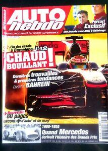 Auto Hebdo Du 3/03/2010; Exclusif Ferrari/ Quand Mercedes écrivait L'histoire Dans La Douleur