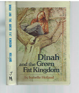 Dinah-amp-the-Green-Fat-Kingdom-by-Isabelle-Holland-1978-1st-Edition-Rare-Book