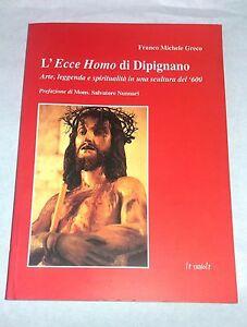 L-039-ecce-homo-di-Dipignano-Di-Franco-Michele-Greco-Le-Nuvole-2007