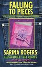 Falling to Pieces: Navigating the Transition to Middle School and Merging Friends by Sarina Rogers (Paperback / softback, 2012)