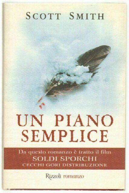 UN PIANO SEMPLICE di Scott Smith ed. Rizzoli