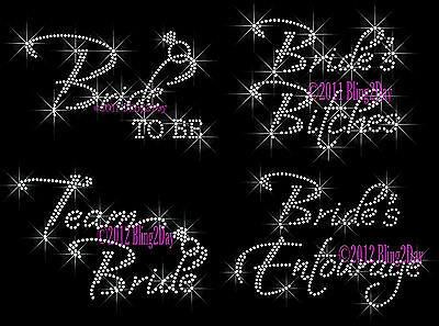 With iron on Bridal party bling Bride Sash and Crown Set Total of 8 To Sell
