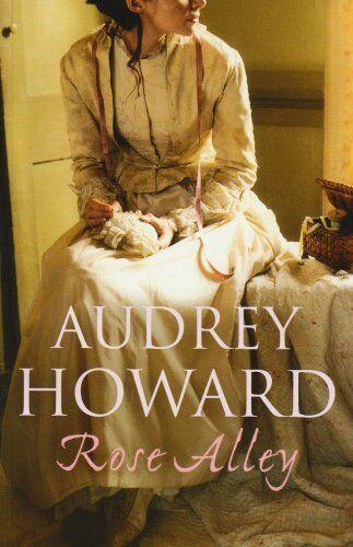 Rose Alley,Audrey Howard