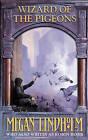 Wizard of the Pigeons by Megan Lindholm (Paperback, 2002)