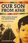 Our Son from Afar by Alex Bemrose (Hardback, 2010)