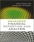Advanced Financial Reporting and Analysis by Margaret Stewart, John Dunn (Paperback, 2014)