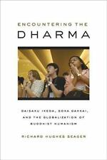 Encountering the Dharma: Daisaku Ikeda, Soka Gakkai, and the Globaliza-ExLibrary