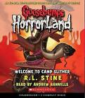 Welcome to Camp Slither by R L Stine (CD-Audio)