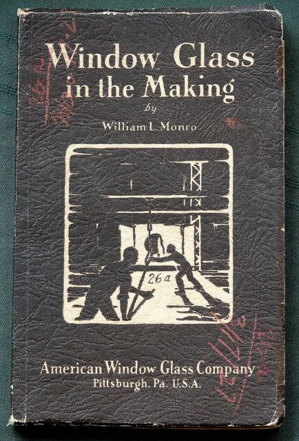 Window Glass in the Making orig 1926 Industry & Craft Overview