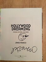 Signed Sketched James Franco Hollywood Dreaming Stories Pictures Poems Hc 1st