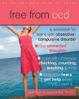 Free from OCD: A Workbook for Teens with Obsessive-compulsive Disorder by Timothy Sisemore (Paperback, 2010)