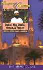 The Treasures and Pleasures of Dubai, Abu Dhabi, Oman, and Yemen: Best of the Best in Travel and Shopping by Caryl Krannich, Ron Krannich (Paperback / softback, 2008)