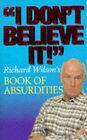 I Don't Believe it! by Michael O'Mara Books Ltd (Paperback, 1996)