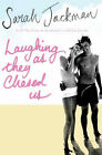 Laughing as They Chased Us by Sarah Jackman (Paperback, 2005)