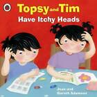Topsy and Tim Have Itchy Heads by Jean Adamson (Paperback, 2011)
