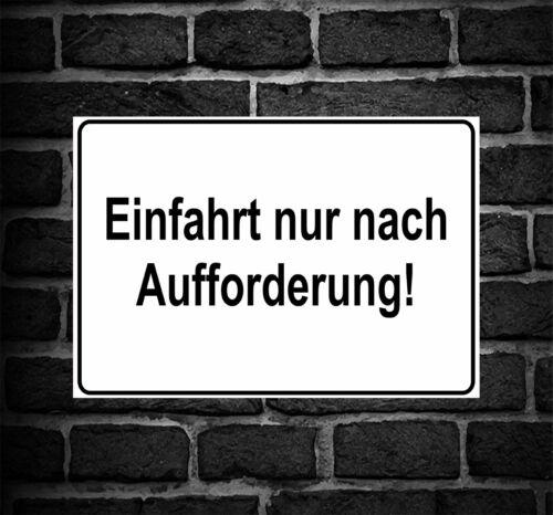 """Schild Hinweisschild Hinweis /""""Einfahrt nur nach Aufforderung/"""" Durchgang Verbot"""