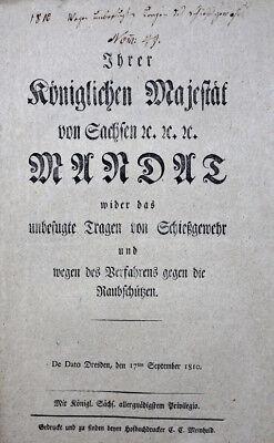 Humorvoll Militaria Sachsen Mandat Wider Das Unbefugte Tragen Von Schiessgewehr 1810 Schrumpffrei