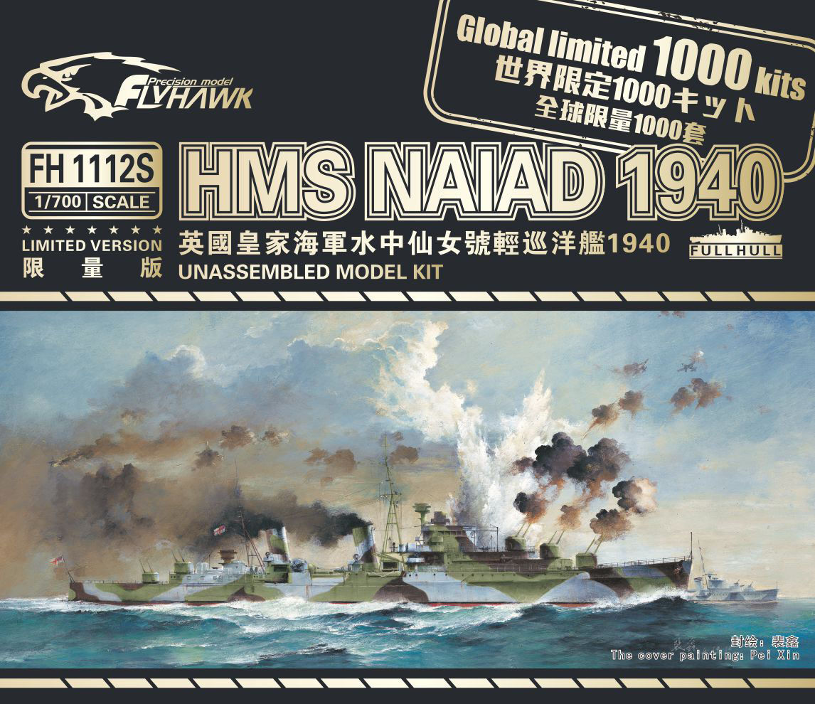 Flyhawk 1 700 1112S HMS Cruiser Naiad  Global Limited 1000