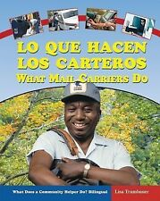 Lo Que Hacen los Carteros/What Mail Carriers Do (What Does a Community-ExLibrary