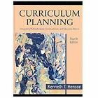 Curriculum Planning : Integrating Multiculturalism, Constructivism, and Education Reform by Kenneth T. Henson (2009, Hardcover)