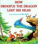 How Droofus the Dragon Lost His Head by Bill Peet (1983, Paperback)