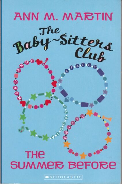 The Babysitters Club: The Summer Before by Ann M. Martin - AUST SELLER FAST POST