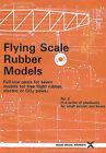 Flying Scale Rubber Models: v.2 by Special Interest Model Books (Paperback, 1998)