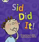 Sid Did it by Jeanne Willis (Paperback, 2010)