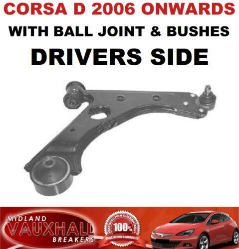 CORSA D FRONT WISHBONE LOWER SUSPENSION ARM DRIVERS OFF SIDE SRI SXI VXR DEISGN