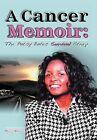 A Cancer Memoir: The Patsy Bates Survival Story by Patsy Bates (Hardback, 2011)