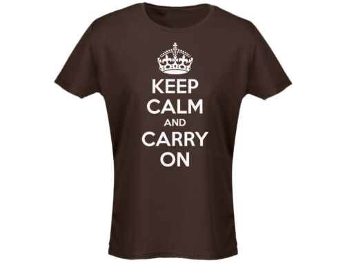 Keep Calm And Carry On Funny Womens T-Shirt 12 Colours