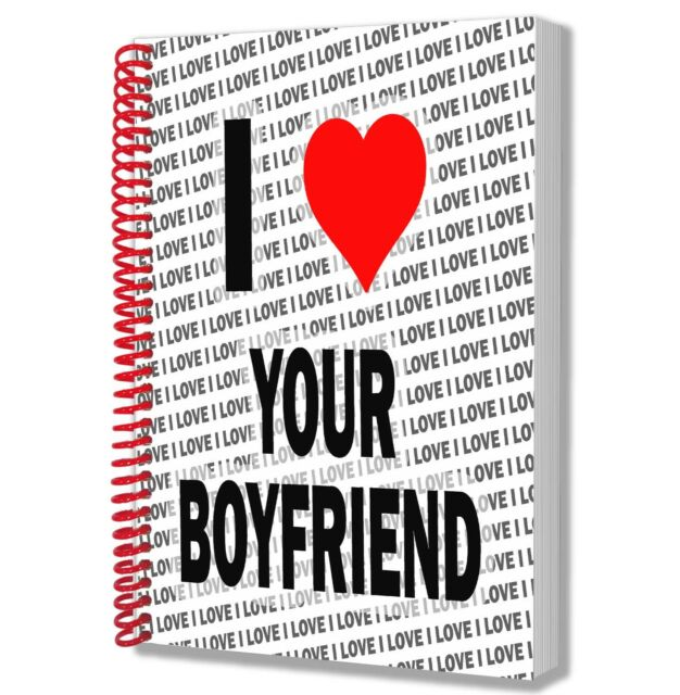 I Love Your Boyfriend - A5 Notebook Pad Diary Drawings Birthday Christmas Gift