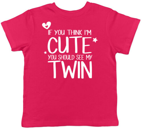 If You Think I/'m Cute You Should See My Twin Childrens Kids Boys Girls T-Shirt