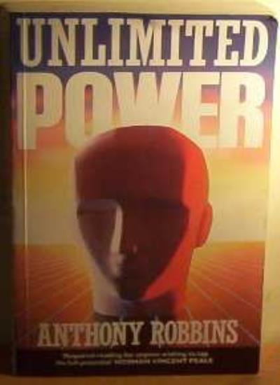 Unlimited Power (Positive Paperbacks) By Anthony Robbins, Kenneth H. Blanchard