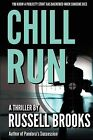 Chill Run by Russell Brooks (Paperback / softback, 2012)