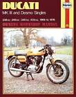Ducati Mk.III and Desmo Singles Owner's Workshop Manual by Pete Shoemark (Paperback, 1988)