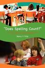 Does Spelling Count? 9781453561638 by Nancy Fillip Paperback
