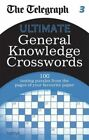 The Telegraph: Ultimate General Knowledge Crosswords 3 by Octopus Publishing Group (Paperback, 2016)