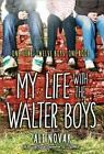 My Life with the Walter Boys by Ali Novak (2014, Paperback)