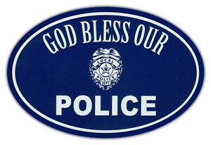 Oval Car Magnet God Bless Police Support Law